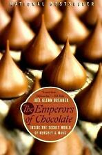 The Emperors of Chocolate : Inside the Secret World of Hershey and Mars by...
