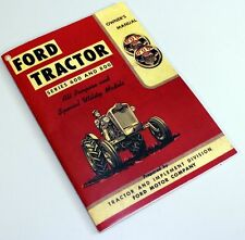 FORD 600 800 SERIES TRACTOR OWNERS OPERATORS MANUAL BOOK MAINTENANCE