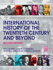 International History of the Twentieth Century and Beyond by Antony Best, Jussi…