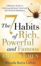 The 7 Habits of Rich, Powerful and Famou by Rhonda Lofton (2006, Paperback)
