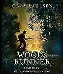 Woods Runner by Gary Paulsen (2010, 3 Cds, 3.75 Hrs, Unabridged Audiobook)