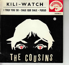 45TRS VINYL 7''/ RARE FRENCH EP THE COUSINS / KILI WATCH + 3 / ROCK SIXTIES