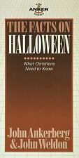 The Facts on Halloween by John Ankerberg and John Weldon (1996, Paperback)