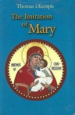 The Imitation of Mary: In Four Books, Kempis, Thomas A., Acceptable Book