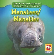 Manatees/Manates Animals That Live in the Ocean/Animales Que Viven En El Oceano