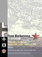 From Barbarossa to Odessa: The Luftwaffe and Axis Allies Strike South-East June