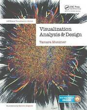 Visualization Analysis and Design: Principles, Techniques, and Practice by...
