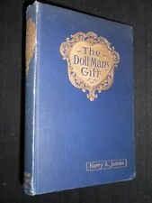 The Doll Man's Gift by Harry A James c1902-1st K M Skeaping Illustrated