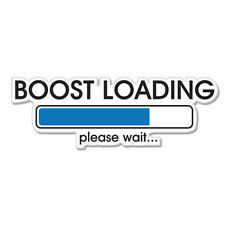 "Boost Loading Please Wait car bumper sticker decal 8"" x 3"""