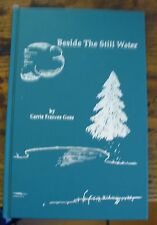 Beside the Still Water Poems Carrie Frances Goss 1990 Signed Free US Shipping