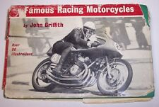 FAMOUS RACING MOTORCYCLES HARDCOVER BOOK by JOHN GRIFFITH AJS DUCATI NORTON MANX