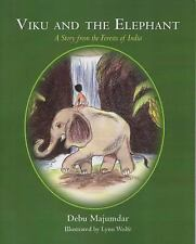 Viku and the Elephant : A story from the Forests of India (2011, Paperback)