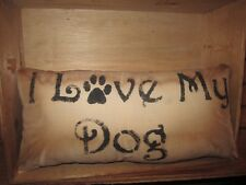 Primitive Stenciled Pillow - I love my dog
