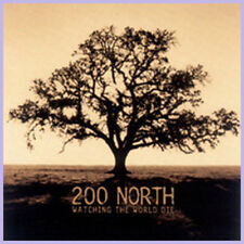 "200 North ""Watching The World Die"""