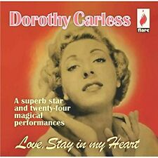 DOROTHY CARLESS - LOVE STAY IN MY HEART  CD NEU
