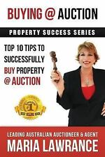 Auction Success - Top 1O Tips to Successfully Buy Property at Auction by...