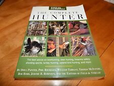 THE COMPLETE HUNTER Field & Stream Big Game Hunting Hunt Birds Bird Guns Book