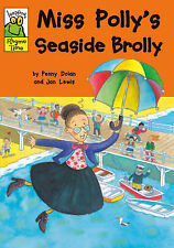 Miss Polly's Seaside Brolly (Leapfrog Rhyme Time), Dolan, Penny