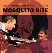 Blues Rock CD Raphael Wressnig, Enrico Crivellaro Mosquito Bite - Organ Trio