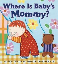 Where Is Baby's Mommy? by Karen Katz (2001, Board Book)