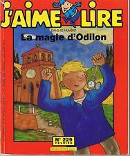 La Magie D'Odilon * Nicole SCHNEEGANS * J'aime Lire revue n° 229  dès 7 ans
