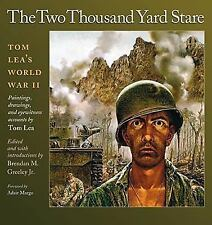 The Two Thousand Yard Stare: Tom Lea's World War II (Williams-Ford-ExLibrary