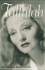 Tallulah : My Autobiography by Bankhead, Tallulah Paperback