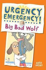 Urgency Emergency!: Big Bad Wolf by Dosh Archer (2013, Reinforced)