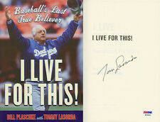 Tommy Lasorda SIGNED I Live For This! Los Angeles Dodgers PSA/DNA AUTOGRAPHED