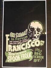Francisco Spook Show Event Poster Sideshow FreakShow Theater Window Card Thrill