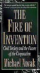 The Fire of Invention: Civil Society and the Future of the Corporation