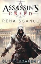 Assassin's Creed: Renaissance (Assassin's Creed (Unnumbered)) By Oliver Bowden