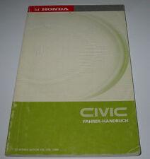 Betriebsanleitung Honda Civic Bedienungsanleitung Handbuch Baujahr 1987 - 1991!