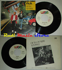 LP 45 7'' PH.D. Fifth of may Johnny 1983 italy WEA 25 9879-7 cd mc dvd