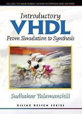 Introductory VHDL: From Simulation to Synthesis + Xilinx Foundation Series Softw