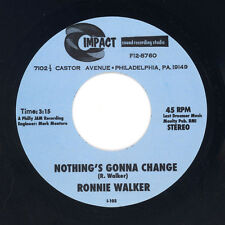 Ronnie Walker - Now There Is You / Nothing's Gonna Change-Philly Soul 45-NEW 45s