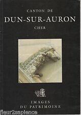 images du patrimoine Canton de Dun sur Auron Cher