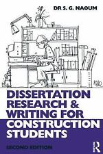 Dissertation Research and Writing for Construction Students by Shamil G....