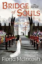 Bridge of Souls by Fiona McIntosh (2006, Paperback) NEW Fantasy Romance Novel