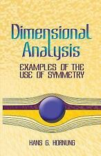 Dimensional Analysis: Examples of the Use of Symmetry (Dover Books on Physics)