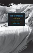 Act of Passion (New York Review Books Classics) by Simenon, Georges