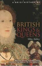 A Brief History of British Kings and Queens, Mike Ashley