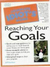 The Complete Idiot's Guide to Reaching Your Goals Davidson, Jeff Paperback