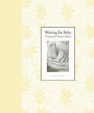 WAITING FOR BABY : A Pregnancy Memory Album : US2-TBL-COMP : HB 722 : NEW BOOK