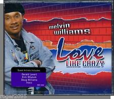 Melvin Williams - Love Like Crazy - New 2007 Blackberry Gospel Music CD!