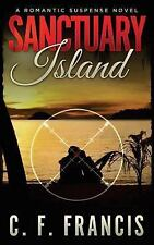 The James Gang: Sanctuary Island by C. Francis (2016, Paperback)