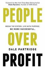 People Over Profit: Break the System, Live with Purpose, Be More Successful by