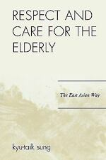 RESPECT AND CARE FOR THE ELDERLY - NEW PAPERBACK BOOK