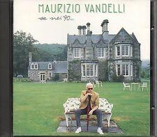 MAURIZIO VANDELLI CD fuori catalogo 1990 MADE in ITALY  VASCO ROSSI Se nei 90