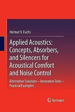 Applied Acoustics: Concepts, Absorbers, and Silencers for Acoustical Comfort...